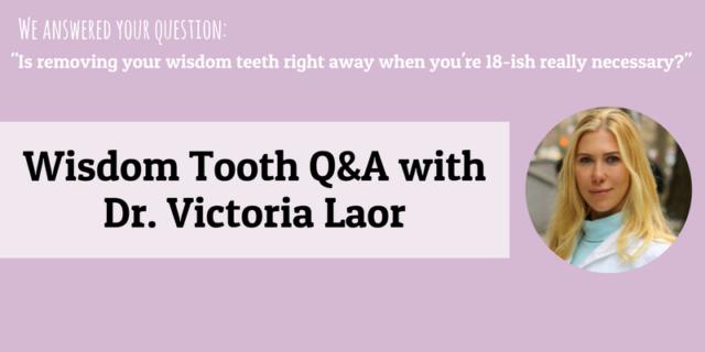 Wisdom teeth Q&A With Dr. Laor