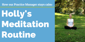 Holly's Meditation Routine