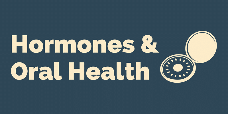 Hormones and oral health