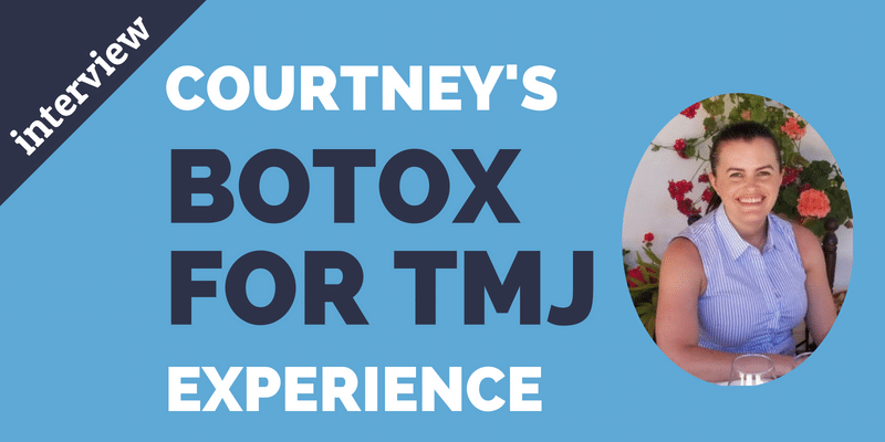 Courtney's Botox for TMJ Experience - Central Park West ...