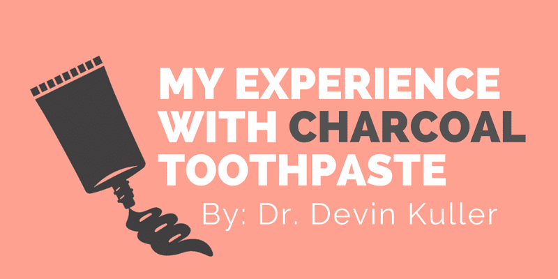 My experience with charcoal toothpaste