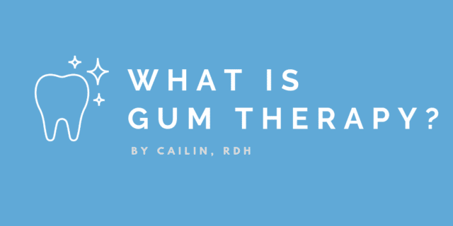 What is gum therapy