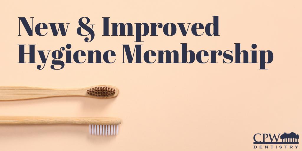 New & Improved Hygiene Membership
